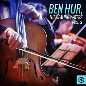 Ben Hur: the Healing Waters, Vol. 3 - Original Motion Picture Soundtrack