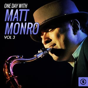 One Day with Matt Monro, Vol. 3