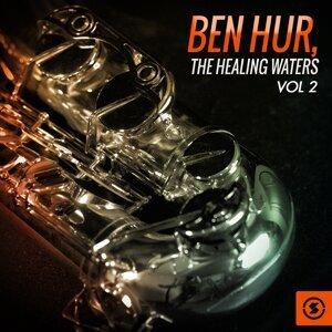 Ben Hur: the Healing Waters, Vol. 2 - Original Motion Picture Soundtrack