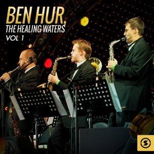 Ben Hur: the Healing Waters, Vol. 1 - Original Motion Picture Soundtrack