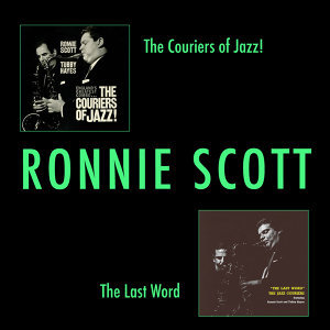 The Couriers of Jazz + the Last Word (Bonus Track Version)