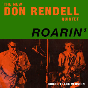 The New Don Rendell Quintet - Roarin' (Bonus Track Version)