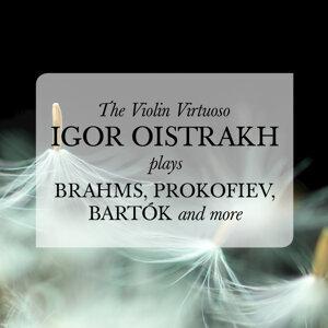 The Violin Virtuoso: Igor Oistrakh plays Brahms, Prokofiev, Bartók, and more