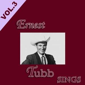 Ernest Tubb Sings, Vol. 3