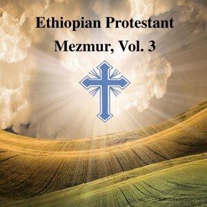 Ethiopian Protestant Mezmur, Vol. 3