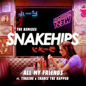 All My Friends (The Remixes)
