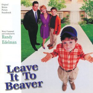 Leave It To Beaver - Original Motion Picture Soundtrack