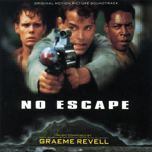 No Escape - Original Motion Picture Soundtrack