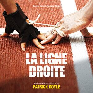 La Ligne Droite - Original Motion Picture Soundtrack