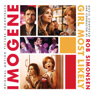 Imogene (Girl Most Likely) - Original Motion Picture Soundtrack