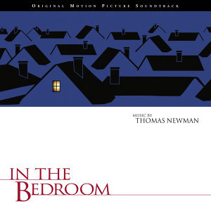 In The Bedroom - Original Motion Picture Soundtrack