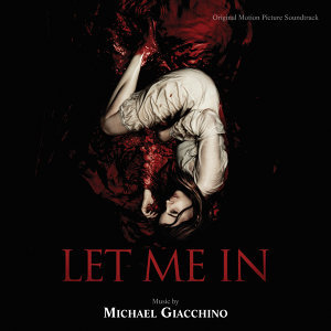 Let Me In - Original Motion Picture Soundtrack