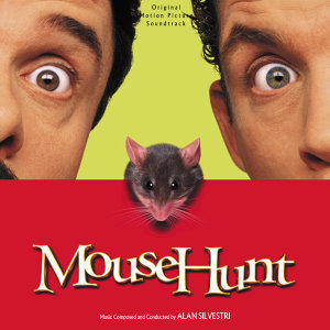 Mouse Hunt - Original Motion Picture Soundtrack