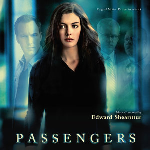 Passengers - Original Motion Picture Soundtrack