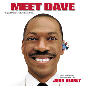Meet Dave - Original Motion Picture Soundtrack