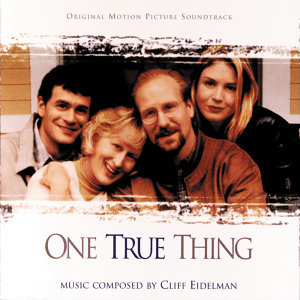 One True Thing - Original Motion Picture Soundtrack