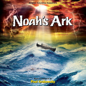 Noah's Ark - Original Television Soundtrack