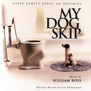 My Dog Skip - Original Motion Picture Soundtrack