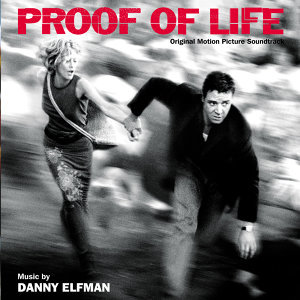 Proof Of Life - Original Motion Picture Soundtrack