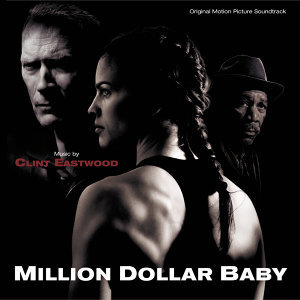 Million Dollar Baby - Original Motion Picture Soundtrack