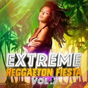 Extreme Reggaeton Fiesta, Vol. 2