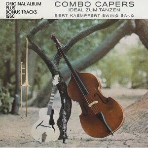 Combo Capers - Original Album Plus Bonus Tracks 1960