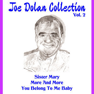 Joe Dolan Collection , Vol.2