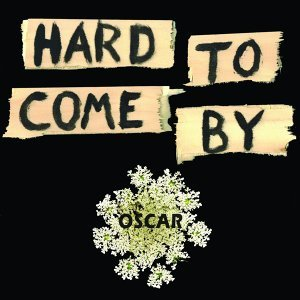Hard to Come By - Oscar Edit