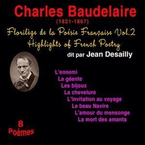 Florilège de la poésie française, vol. 2: Charles Baudelaire (1821-1867) - 8 poèmes