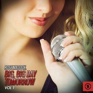 Big, Big Day Tomorrow, Vol. 1