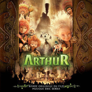 Arthur et les Minimoys (Original Motion Picture Soundtrack)