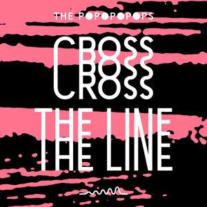 Cross the Line (Remixes) - EP
