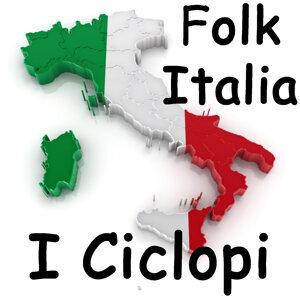 Folk Italia - I Ciclopi
