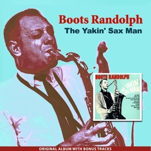 The Yakin' Sax Man - Original Album Plus Bonus Tracks