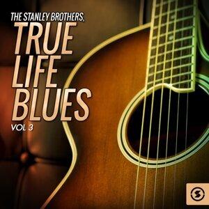 True Life Blues, Vol. 3