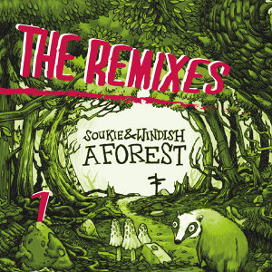 A Forest - The Remixes Part 1
