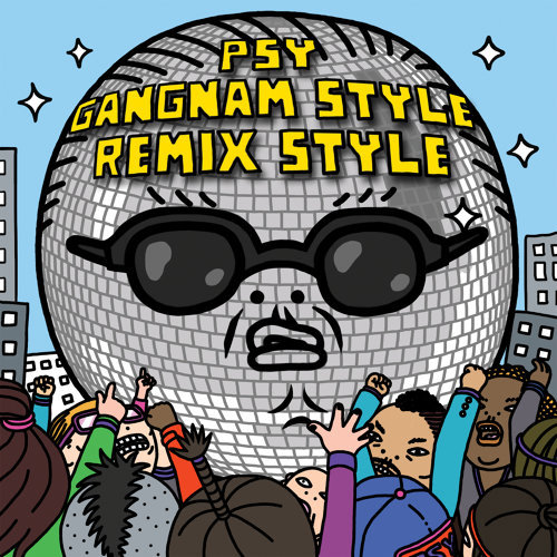 Gangnam Style (강남스타일) - Remix