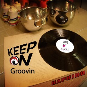 Keep On Groovin