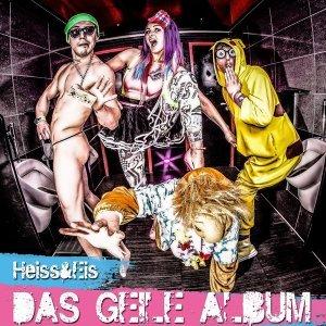 Das geile Album