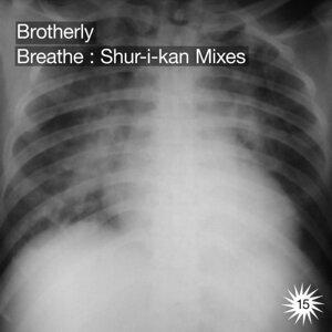 Breathe: Shur-i-kan Remixes