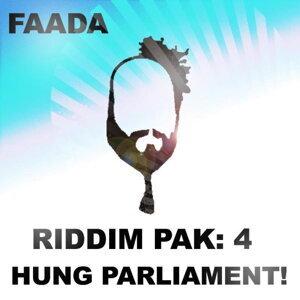 Riddim Pak 4: Hung Parliament!