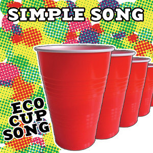 Simple Song (Eco Cup Song) - Single