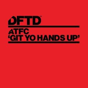Git Yo Hands Up