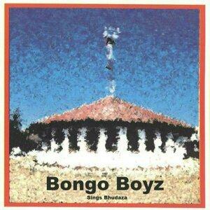 Bongo Boyz Sings Bhudaza