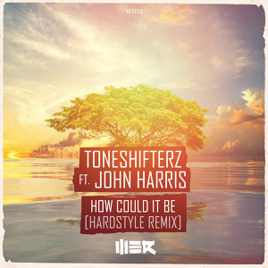 How Could It Be (Hardstyle Mix)