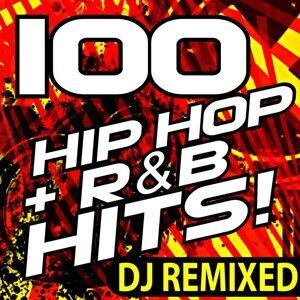 100 Hip Hop R&B Hits! DJ Remixed