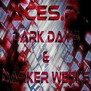 Dark Days & Darker Weeks