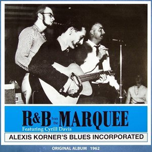 R&B from the Marquee - Original Album 1962