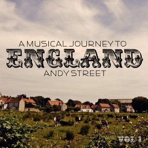 A Musical Journey To England - Vol. 1