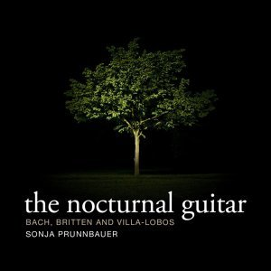 The Nocturnal Guitar - Bach, Britten and Villa-Lobos